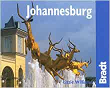 Johannesburg: The Bradt City Guide (Bradt Mini Guide ...