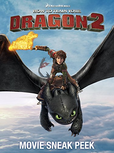 How To Train Your Dragon 2 Sneak Peek