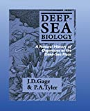 img - for Deep-Sea Biology: A Natural History of Organisms at the Deep-Sea Floor book / textbook / text book