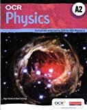 OCR A2 Physics A Student Book and Exam Cafe CD (OCR GCE Physics A)