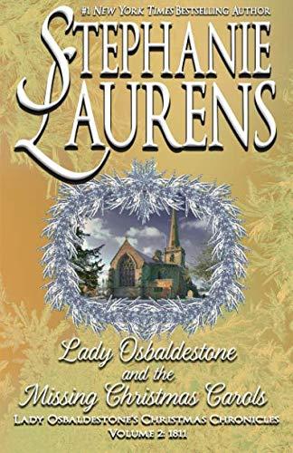 Lady Osbaldestone And The Missing Christmas Carols (Lady Osbaldestone's Christmas Chronicles)