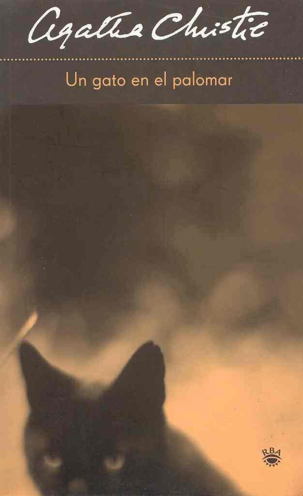 Un gato en el palomar (Cat Among the Pigeons) (Spanish) Paperback – May 30, 2005