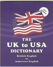 The UK to USA Dictionary: British English vs. American English