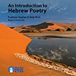 An Introduction to Hebrew Poetry | Prof. Stephen B. Reid PhD