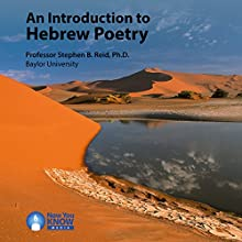 An Introduction to Hebrew Poetry Speech by Prof. Stephen B. Reid PhD Narrated by Prof. Stephen B. Reid PhD