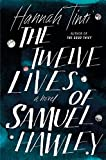The Twelve Lives of Samuel Hawley: A Novel