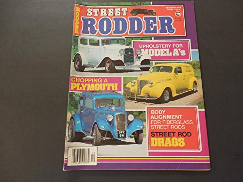 Street Rodder Dec 1978 Model A Upholstery; Plymouth Chopping; -