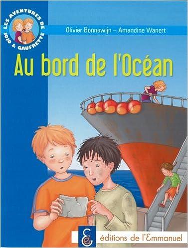 Livres gratuits en ligne Les aventures de Jojo et Gaufrette, Tome 5 : Au bord de l'Océan pdf ebook