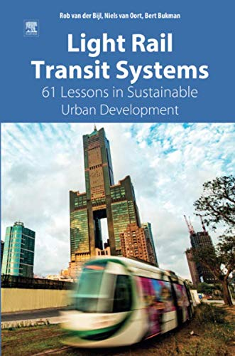 - Light Rail Transit Systems: 61 Lessons in Sustainable Urban Development