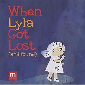 When Lyla Got Lost (and found)