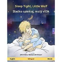 Sleep Tight, Little Wolf – Sladko spinkaj, malý vĺčik. Bilingual children's book (English – Slovak) (www.childrens-books-bilingual.com)
