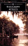At Fault, Kate Chopin, 0142437026