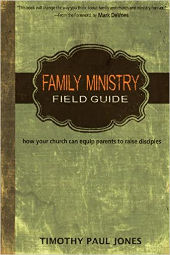 Family Ministtry Field Guide