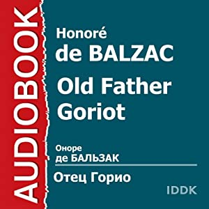 Old Father Goriot [Russian Edition] Performance