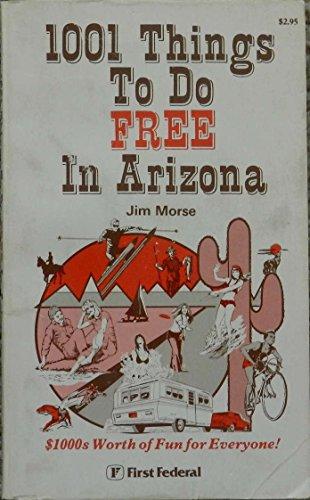 100 Things to Do FREE in Arizona