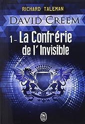 David Creem, Tome 1 : La confrérie de l'invisible