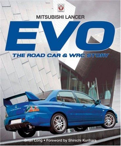 (Mitsubishi Lancer Evo: The Road Car & WRC Story)