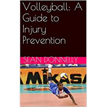 Volleyball: A Guide to Injury Prevention