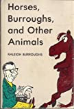 Horses, Burroughs, and Other Animals, Raleigh Burroughs, 0498018334