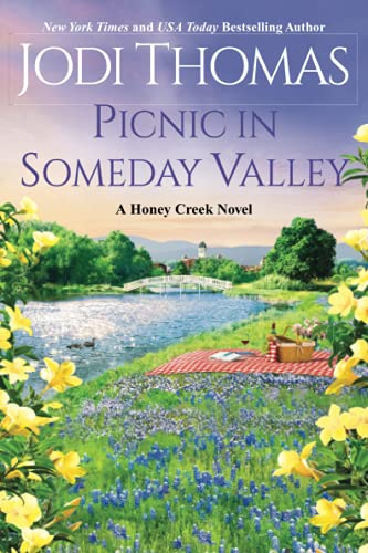 Picnic in Someday Valley: A Heartwarming Texas Love Story