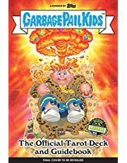 Garbage Pail Kids: The Official Tarot Deck and Guidebook