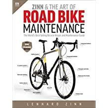 Zinn & the Art of Road Bike Maintenance: The World's...