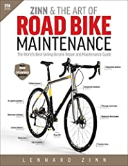 Zinn & the Art of Road Bike Maintenance is the world's best-selling guide to bicycle repair and maintenance. From basic repairs like how to fix a flat tire to advanced overhauls of drivetrains and brakes, Lennard Zinn's clearly ill...