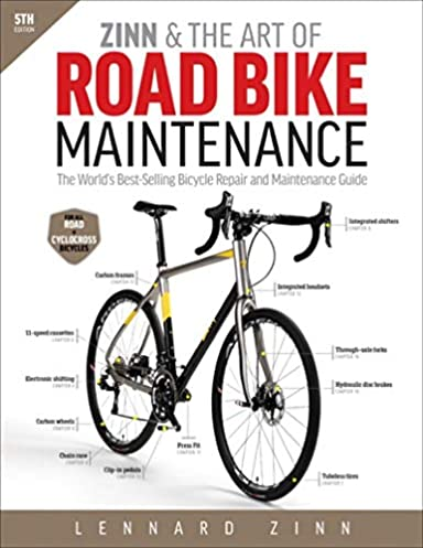 zinn & the art of road bike maintenance the world's best selling  follow the author