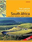 Larger Touring Atlas of South Africa:...