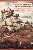 Ecological Imperialism, Alfred W. Crosby, 0521336139