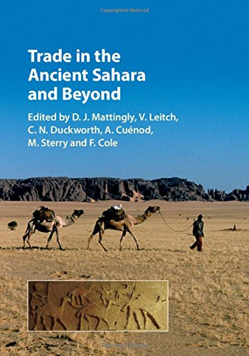 Trade in the Ancient Sahara and Beyond by Cambridge University Press