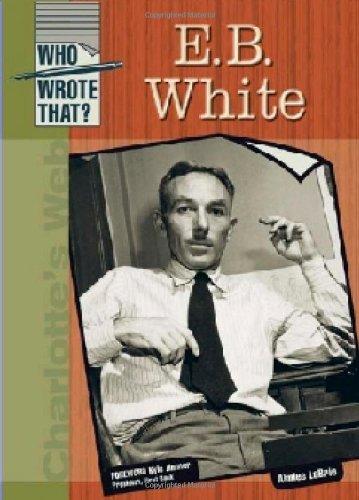 E.B. White (Who Wrote That?) ebook