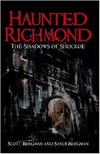 Haunted Richmond: The Shadows of Shockoe (Haunted America