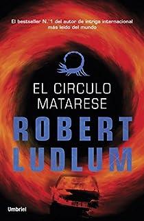 El círculo Matarese par Ludlum