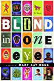 Blind in One Eye, Patricia Keeney and Mary Kay Ross, 1926708253