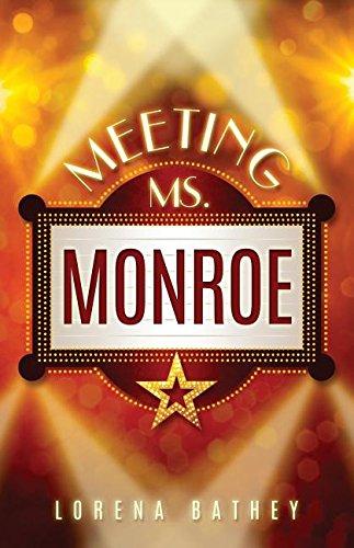 Meeting Ms. Monroe by Lorena B Books