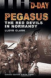 Pegasus: The Red Devils in Normandy (D-Day Landings)