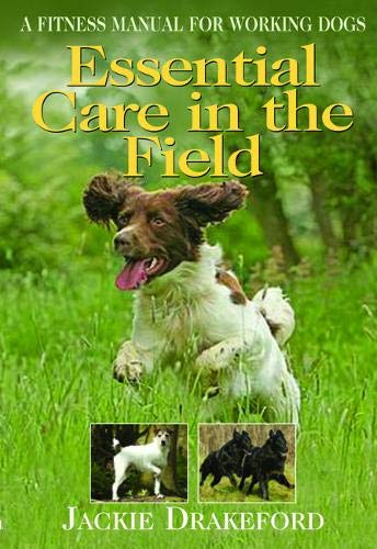 [FREE] Essential Care in the Field: A Fitness Manual for Working Dogs PDF