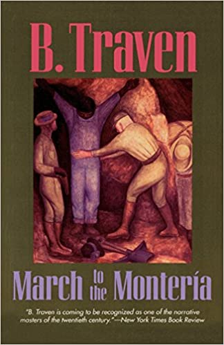 Image result for B traven march to the monteria