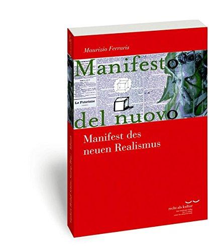 manifest-des-neuen-realismus-schriftenreihe-des-kte-hamburger-kollegs-recht-als-kultur-band-6