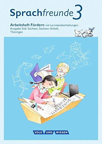 Sprachfreunde - Ausgabe Süd (Sachsen, Sachsen-Anhalt, Thüringen) - Neubearbeitung 2015: 3. Schuljahr - Arbeitsheft Fördern