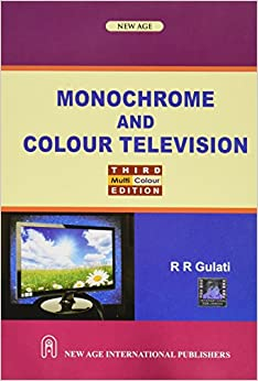 Monochrome and Colour Television