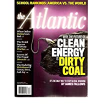 The Atlantic Magazine (Why the future of clean energy is dirty coal, December 2010)