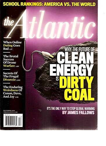 (The Atlantic Magazine (Why the future of clean energy is dirty coal, December 2010))