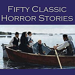 Fifty Classic Horror Stories