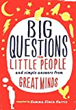 Image of Big Questions from Little People: And Simple Answers from Great Minds