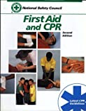 First Aid and CPR : Academic Version, National Safety Council (NSC) Staff, 086720785X