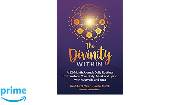 The Divinity Within: A 12-month Journal: Daily Routines to ...