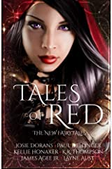 Tales of Red (The New Fairy Tales) (Volume 3) Paperback