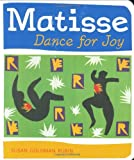 Matisse Dance for Joy, Susan Goldman Rubin, 0811862887